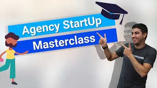 Digital Agency Startup Masterclass Session