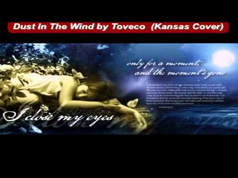 Dust In The Wind on Guitar  By Toveco  (Kansas Cover)
