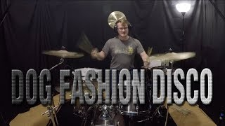 The Hitchhiker - Dog Fashion Disco Drum Cover Adam Sprouse