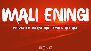 Big Zulu - Imali eningi ft. Intaba yase Dubai and Riky Rick (Lyrics)