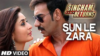 Sun Le Zara - Singham Returns