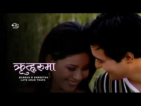 Rituharu Ma Timi by Late Arun Thapa (Remake by Buddha N. Shrestha)