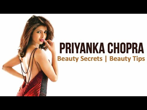 Celebrity Priyanka Chopra Beauty Secrets | Beauty Tips | Healthfolks.com