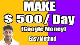 How to Make $500 a Day (GOOGLE MONEY) Online - (2018 - 2019) - Traffic Arbitrage