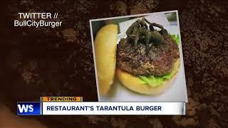 North Carolina restaurant debuts Tarantula burger