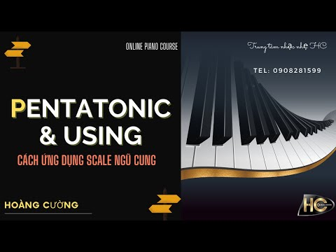 How to play piano nhạc nhẹ | Piano Tutorial | Pentatonic Maj Scale and Using