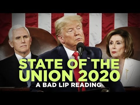 """""""STATE OF THE UNION 2020"""" — A Bad Lip Reading"""