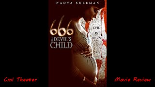 666 The Devil's Child Cml Theater Movie Review