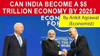 India to become 5 Trillion Dollar Economy by 2025 - How realistic is this vision? #UPSC #RBIGradeB