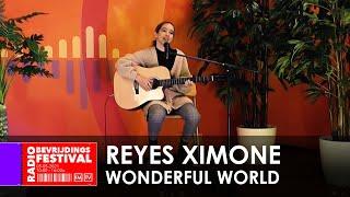 Radio Bevrijdingsfestival 2021 - Reyes Ximone - Wonderful World