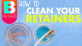 How to Clean Retainers (Hawley, Essix, Clear, etc)
