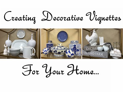 Creating Decorative Vignettes For Your Home Mp3