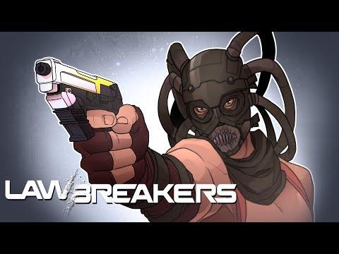 BREAKING THE LAW! (LawBreakers)