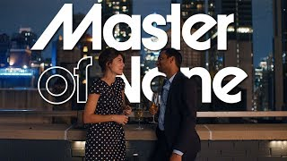 Master of None: Focus on the Details