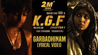 Garbadhinam Song with Lyrics | KGF Malayalam Movie | Yash | Prashanth Neel | Hombale Films|kgf Songs