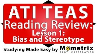 ATI TEAS Reading Review - Lesson 1 Bias And Stereotype