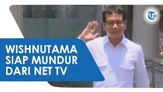 Diminta Menjadi Calon Menteri Kabinet Kerja II Jokowi, Wishnutama Segera Mundur dari Net TV