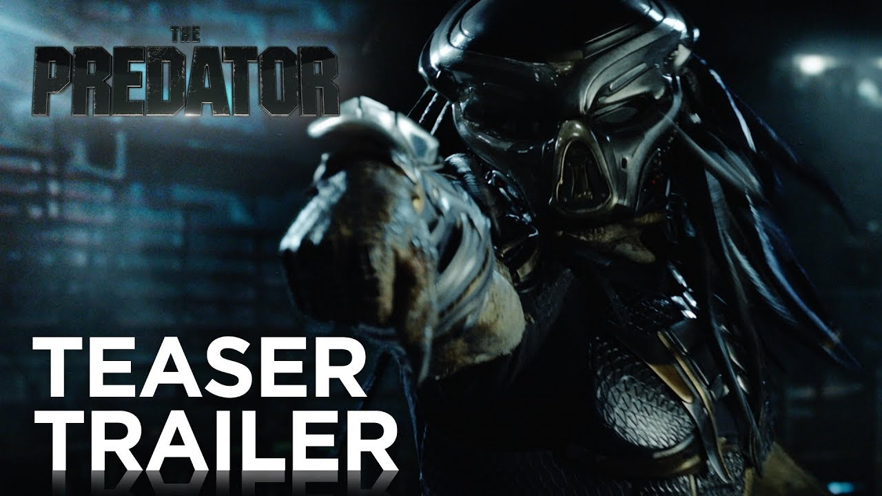 The Predator Teaser Trailer