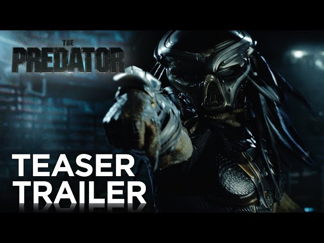 The Predator (2018) Teaser Trailer