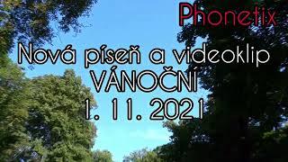 """Video PHONETIX  - Reklama na píseň """"Vánoční"""""""
