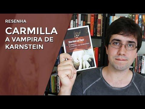 Carmilla - A vampira de Karnstein, de Sheridan Le Fanu - Resenha