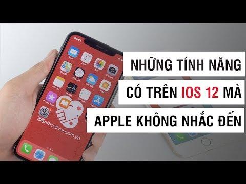 Những tính năng trên iOS 12 mà Apple không nhắc đến (P.1) | Điện Thoại Vui