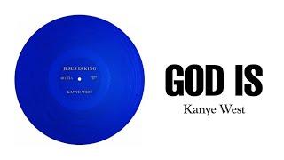 Kanye West   God Is (Lyrics Video)