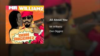 Mr. Williamz - All About You (2016)