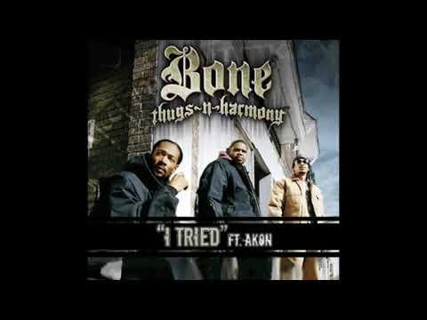 Bone Thugs-N-Harmony - I Tried ft. Akon  [REMIX]