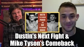 Dustin Poirier on His Next Fight and Mike Tyson's Comeback | w/ Theo Von