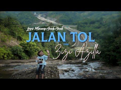 Zizi Azilla - Jalan Tol (Official Music Video) Lagu Minang Anak Anak Terbaru 2019