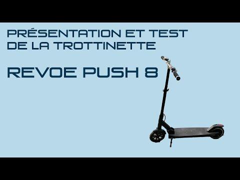 Revoe Push 8, présentation et test de la trottinette urbaine