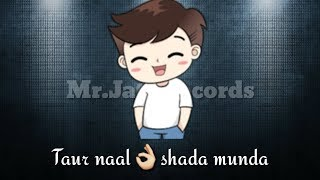 taur naal shada munda song