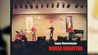 Harea Kreativa - Sogno Dimensionale (Selezioni Sanremo 2001)