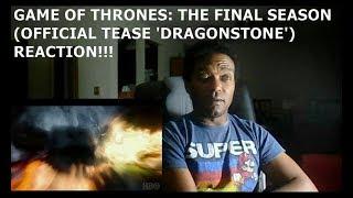 GAME OF THRONES: THE FINAL SEASON (OFFICIAL TEASE 'DRAGONSTONE') - REACTION!!!!!