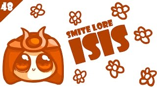 SMITE Lore Ep. 48 - Who is Isis?
