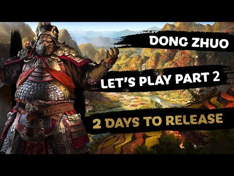 Dong Zhuo Let's Play PART 2 - Total War: THREE KINGDOMS