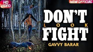 Don't Fight   ( Full Song)   Gavvy Barar   New Punjabi Songs