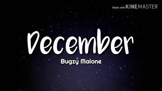Bugzy Malone   December (Lyrics)