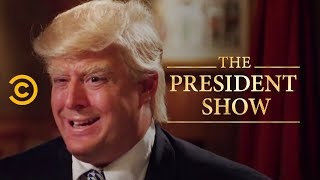 <b>The Don</b>  The President Show  Comedy Central