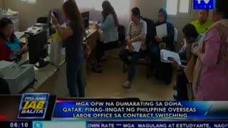 Mga OFW na dumarating sa Doha, Qatar, pinag-iingat ng POLO sa contract switching