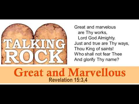 Scripture Song: Great And Marvellous - Revelation 15:3,4