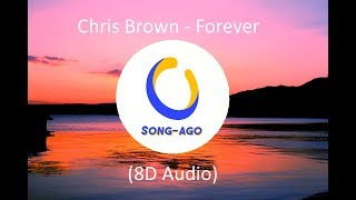 Chris Brown   Forever (8D Audio)