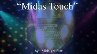 Midas Touch (wlyrics)  ~  Midnight Star
