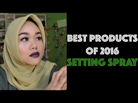 Best Products of 2016 : SETTING SPRAY!!! | MakeupbyFatya