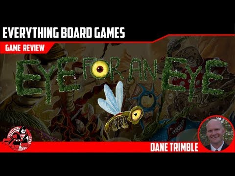 Everything Board Games Eye For An Eye Quick Playthrough
