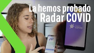 Así es RADAR COVID: Probamos la aplicación de rastreo de contactos de España contra el coronavirus