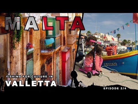 Discovering Valletta : Malta European Capital Of Culture 2018 | Travel With Children | Family Travel