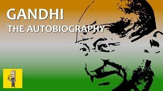 MAHATMA GANDHI: An Autobiography   Animated Book Summary