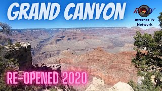 Grand Canyon National Park Re-Opened After Pandemic Shutdown - No Crowds -June 2020